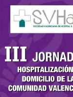 III Jornadas de Hospitalización a Domicilio en la Comunidad Valenciana